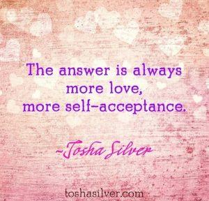 More love self acceptance